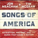 Songs of America:  Patriotism, Protest and the Music That Made a Nation