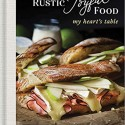 bookshelf: Rustic Joyful Food: My Heart's Table