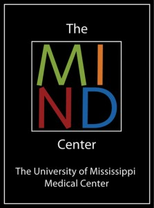 The MIND Center University of Mississippi  Medical Center 2500 N. State Street Jackson, MS 39216 601-984-4467